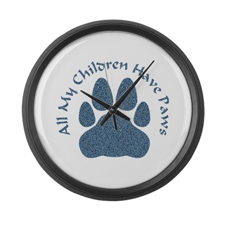 All My Children Have Paws 2 Large Wall Clock