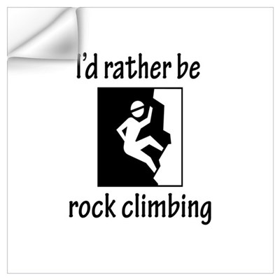 Rather Be Rock Climbing Wall Decal