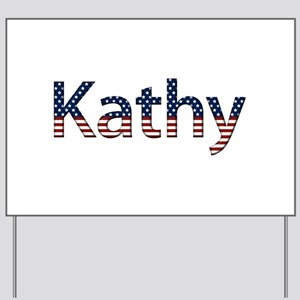Kathy Stars and Stripes Yard Sign