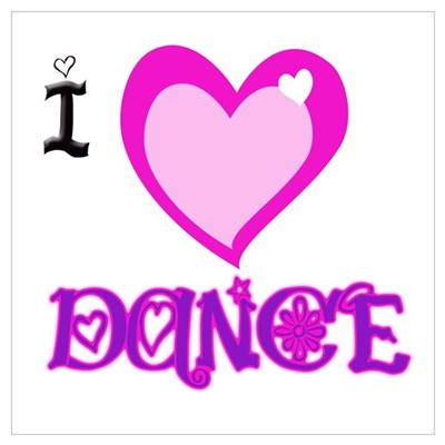 I Love Dance Poster