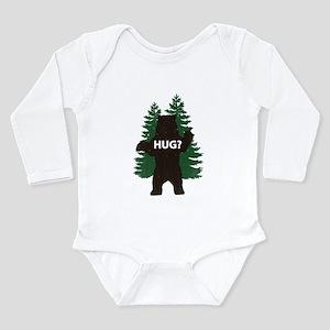 Bear hug? Long Sleeve Infant Bodysuit
