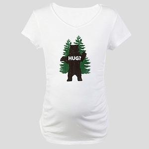 Bear hug? Maternity T-Shirt