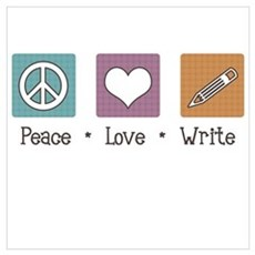 Peace Love Write Poster