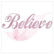 Believe Pink Poster