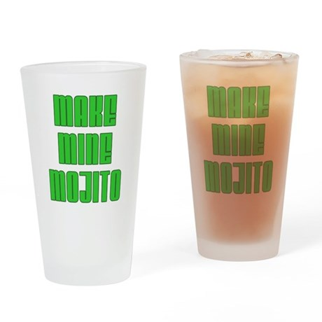 Make Mine Mojito Drinking Glass