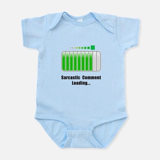 Sarcastic Comment Loading Infant Bodysuit