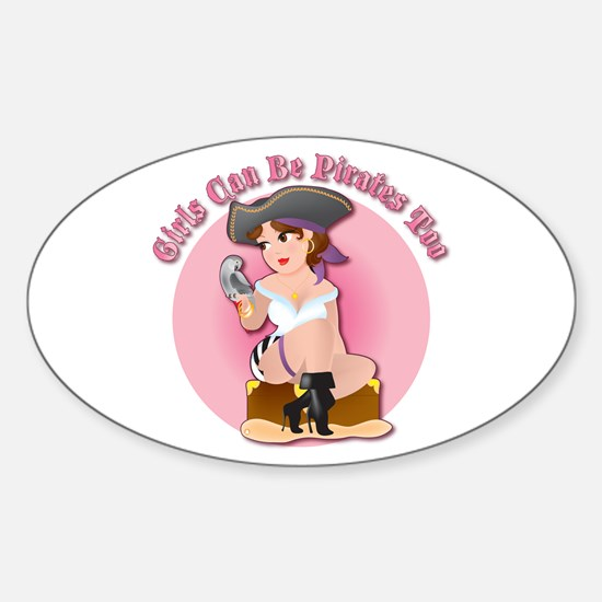 Girls Can Be Pirates Too Oval Decal