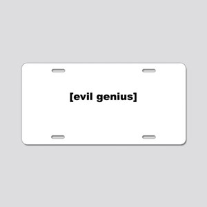 Evil Genius Aluminum License Plate