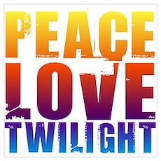 Peace, Love, Twilight Poster