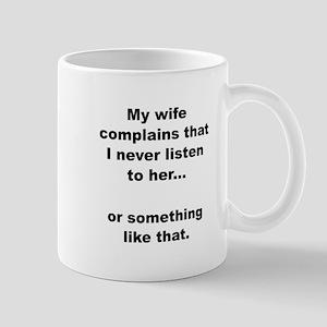Wife Complains Mug