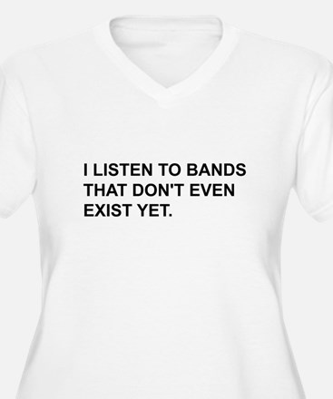 Bands Don't Exist T-Shirt