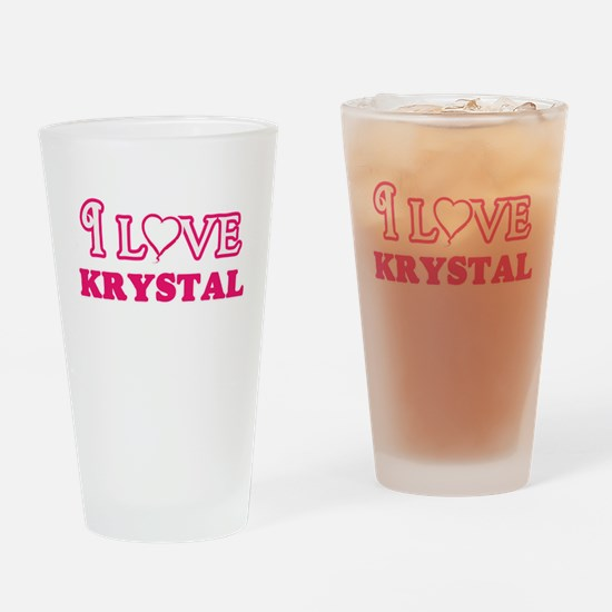 I Love Krystal Drinking Glass