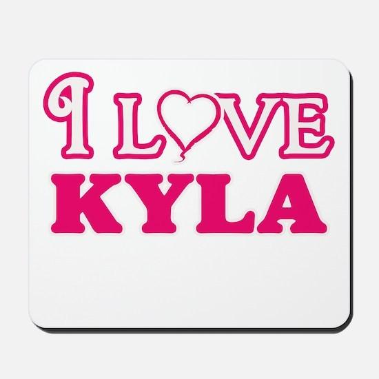 I Love Kyla Mousepad