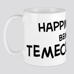 Happiness is Temecula Mug
