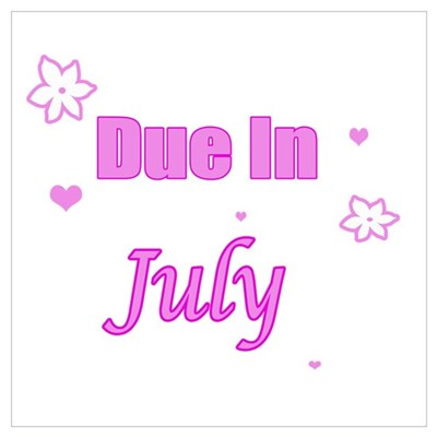 Due In July Pink Poster