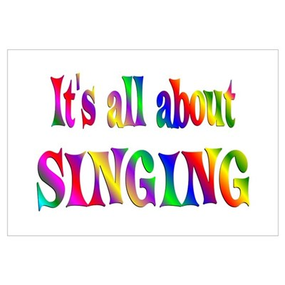 About Singing Poster