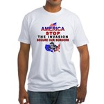 Immigrant Stop The Invasion Fitted T-Shirt