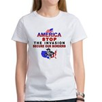 Immigrant Stop The Invasion Women's T-Shirt