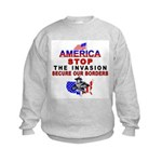 Immigrant Stop The Invasion Kids Sweatshirt