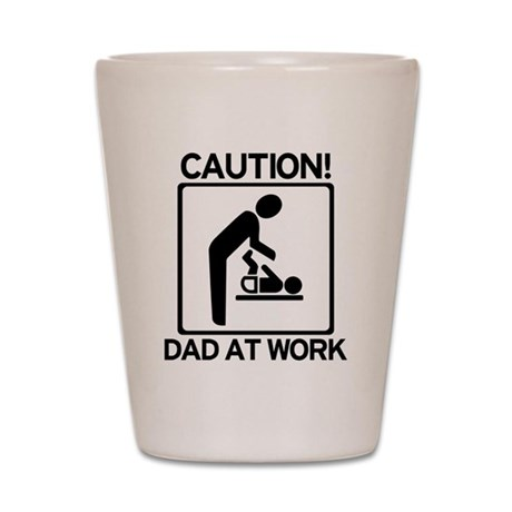 Caution! Dad at Work! Baby Di Shot Glass
