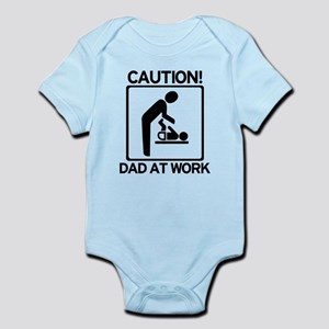Caution! Dad at Work! Baby Di Infant Bodysuit