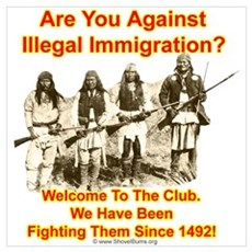 Against Illegal Immigrants? Welcome To The Club! M Poster