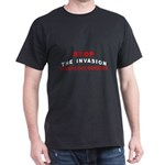 Immigrant Stop The Invasion  Black T-Shirt