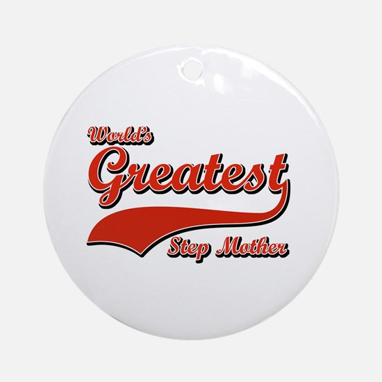 World's greatest Step mother Ornament (Round)
