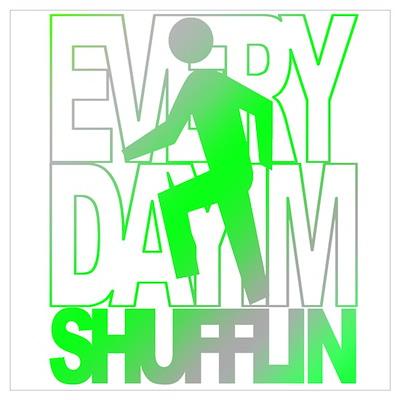 Shufflin Green Fade Poster