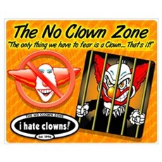 Limited Edition No Clown Zone Print Framed Print