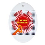 never giveup Ornament (Oval)