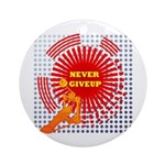 never giveup Ornament (Round)