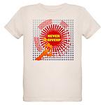 never giveup Organic Kids T-Shirt