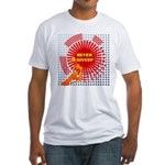 never giveup Fitted T-Shirt