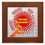 never giveup Framed Tile