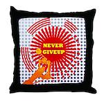 never giveup Throw Pillow