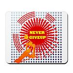 never giveup Mousepad
