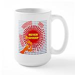 never giveup Large Mug