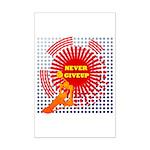 never giveup Mini Poster Print