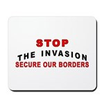 Stop The Invasion  Mousepad