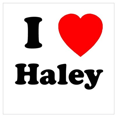 I Heart Haley Poster
