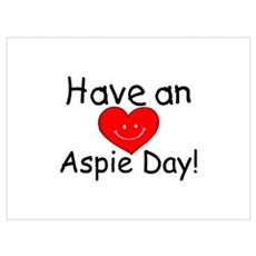 Have An Aspie Day Poster