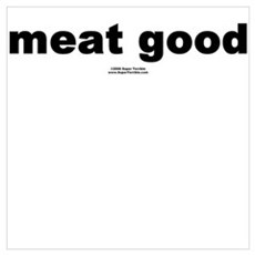 meat good Canvas Art