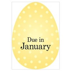 Due in January Gold Egg Poster