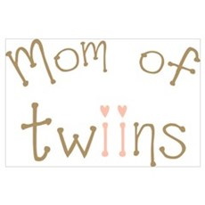 Mom of Twin Girls Twiin Poster