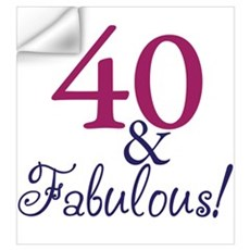 40 and Fabulous Wall Decal