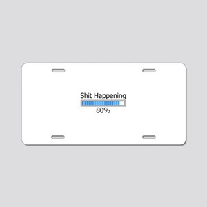 Shit Happening Progress Bar Aluminum License Plate