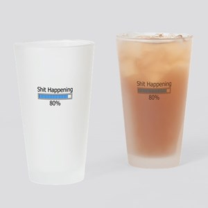 Shit Happening Progress Bar Drinking Glass