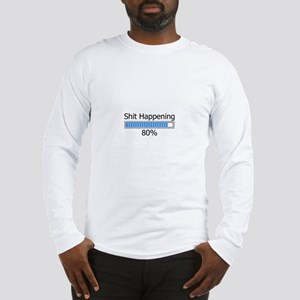 Shit Happening Progress Bar Long Sleeve T-Shirt