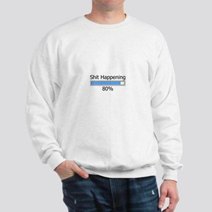 Shit Happening Progress Bar Sweatshirt